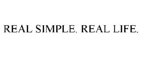 REAL SIMPLE. REAL LIFE.