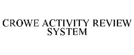 CROWE ACTIVITY REVIEW SYSTEM