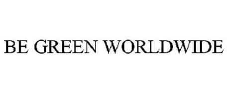 BE GREEN WORLDWIDE