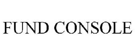 FUND CONSOLE