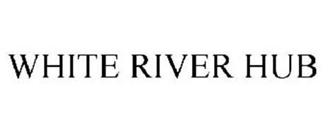 WHITE RIVER HUB