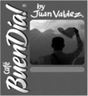 CAFÉ BUENDIA! BY JUAN VALDEZ