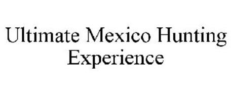 ULTIMATE MEXICO HUNTING EXPERIENCE