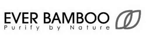 EVER BAMBOO PURIFY BY NATURE