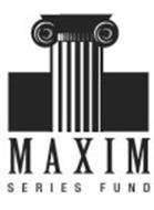MAXIM SERIES FUND