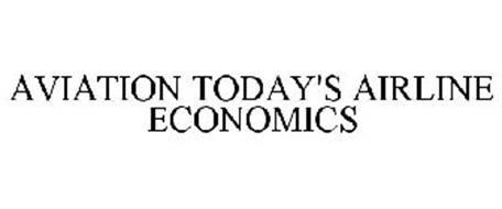AVIATION TODAY'S AIRLINE ECONOMICS