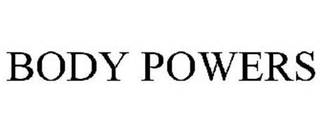 BODY POWERS