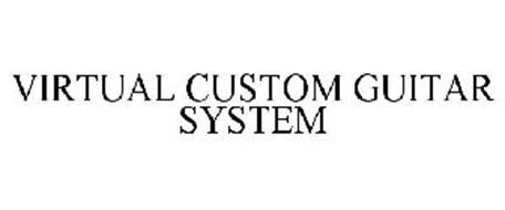 VIRTUAL CUSTOM GUITAR SYSTEM