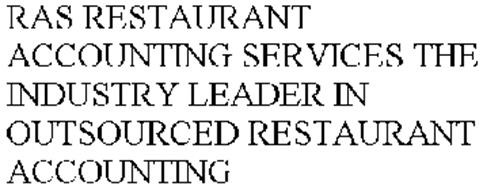RAS RESTAURANT ACCOUNTING SERVICES THE INDUSTRY LEADER IN OUTSOURCED RESTAURANT ACCOUNTING