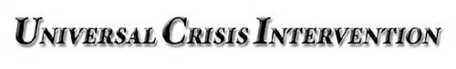UNIVERSAL CRISIS INTERVENTION