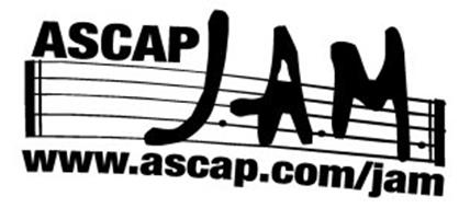 ASCAP JAM WWW.ASCAP.COM/JAM AMERICAN SOCIETY OF COMPOSERS, AUTHORS AND PUBLISHERS