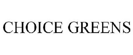 CHOICE GREENS