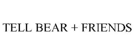 TELL BEAR + FRIENDS