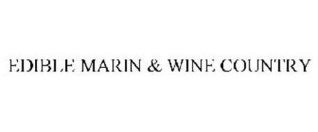 EDIBLE MARIN & WINE COUNTRY