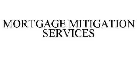MORTGAGE MITIGATION SERVICES