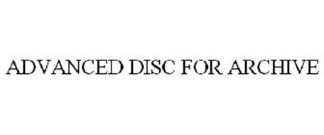 ADVANCED DISC FOR ARCHIVE