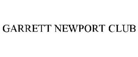 GARRETT NEWPORT CLUB