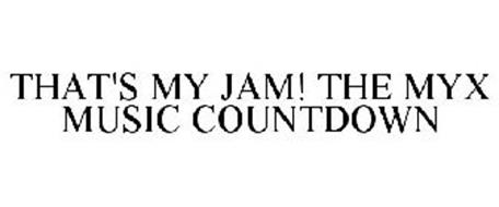 THAT'S MY JAM! THE MYX MUSIC COUNTDOWN