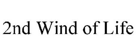2ND WIND OF LIFE