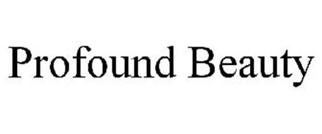 PROFOUND BEAUTY