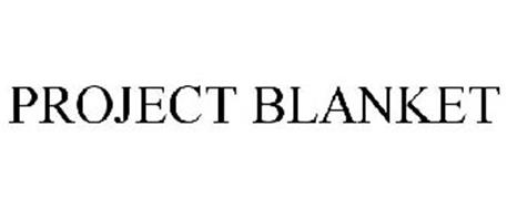 PROJECT BLANKET