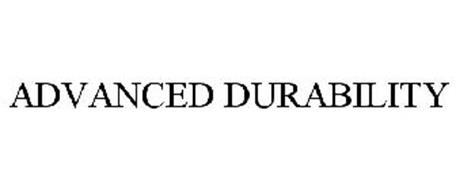 ADVANCED DURABILITY