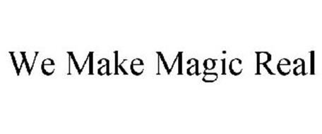 WE MAKE MAGIC REAL