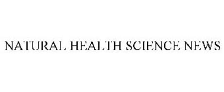 NATURAL HEALTH SCIENCE NEWS