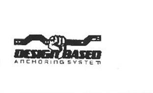 DESIGN BASED ANCHORING SYSTEM