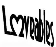 LOVEABLES