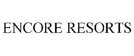 ENCORE RESORTS