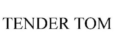 TENDER TOM