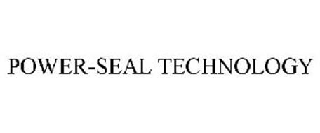 POWER-SEAL TECHNOLOGY