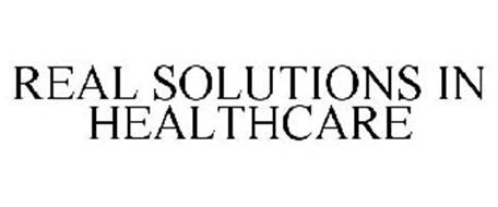 REAL SOLUTIONS IN HEALTHCARE