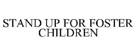 STAND UP FOR FOSTER CHILDREN