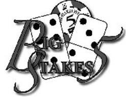 BIGSTAKESFIVE 5 BIGSTAKES5