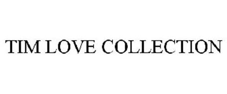 TIM LOVE COLLECTION