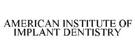 AMERICAN INSTITUTE OF IMPLANT DENTISTRY