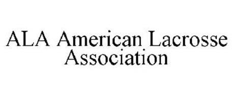 ALA AMERICAN LACROSSE ASSOCIATION