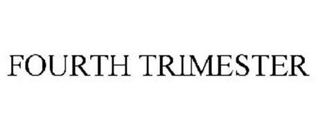 FOURTH TRIMESTER
