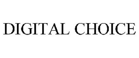 DIGITAL CHOICE