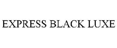 EXPRESS BLACK LUXE