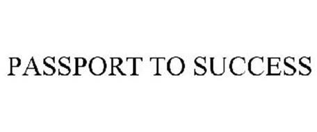 PASSPORT TO SUCCESS