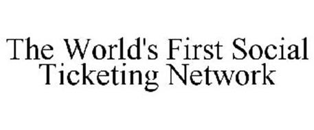 THE WORLD'S FIRST SOCIAL TICKETING NETWORK