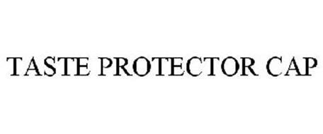 TASTE PROTECTOR CAP