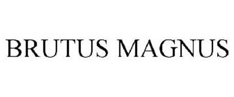 BRUTUS MAGNUS
