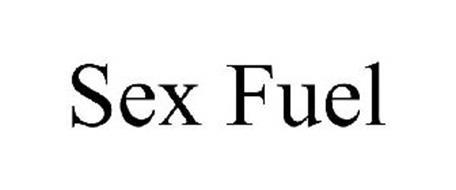SEX FUEL