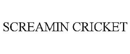 SCREAMIN CRICKET