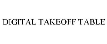 DIGITAL TAKEOFF TABLE