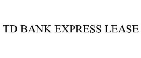 TD BANK EXPRESS LEASE